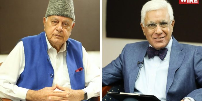 'Kashmiris Do Not Feel Indian, Today They'd Rather Have the Chinese Rule Them': Farooq Abdullah