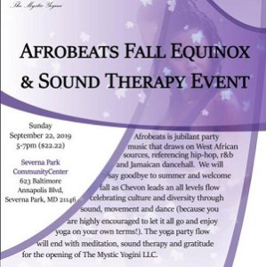 Afrobeats Fall Equinox Yoga & Sound Therapy @ Severna Park Community Center