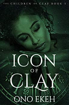 Icon of Clay (The Children of Clay Book 3) by Ono Ekeh