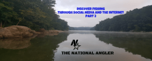 Discover Fishing Trough Social Media and the Internet