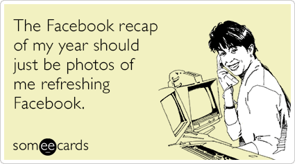 Image courtesy of Someecards.com.