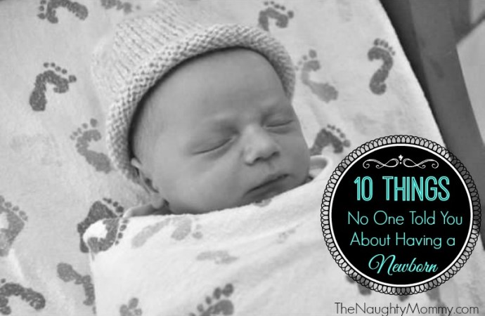 10 Things No One Told You About Having a Newborn