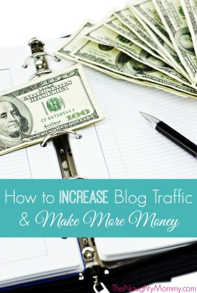 Increase Blog Traffic and Make More Money