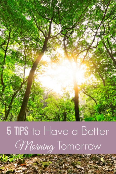 5 Tips to Have a Better Morning Tomorrow
