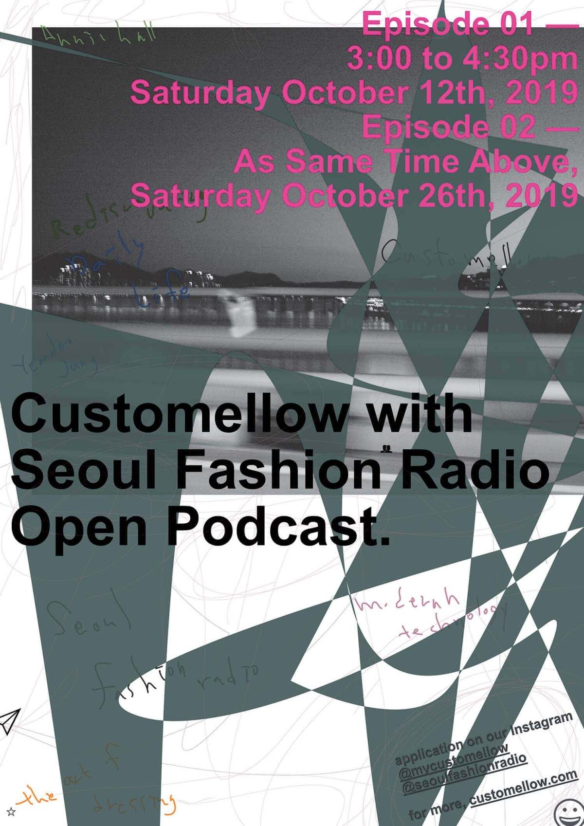 Customellow 10th Anniversary x Seoul Fashion Radio — Open Podcast.