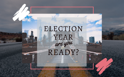 Ready for the 2020 Election?