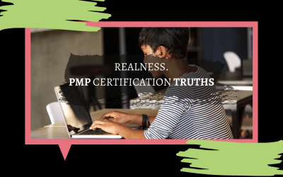 REALNESS, PMP Certification Truths, IT PM?