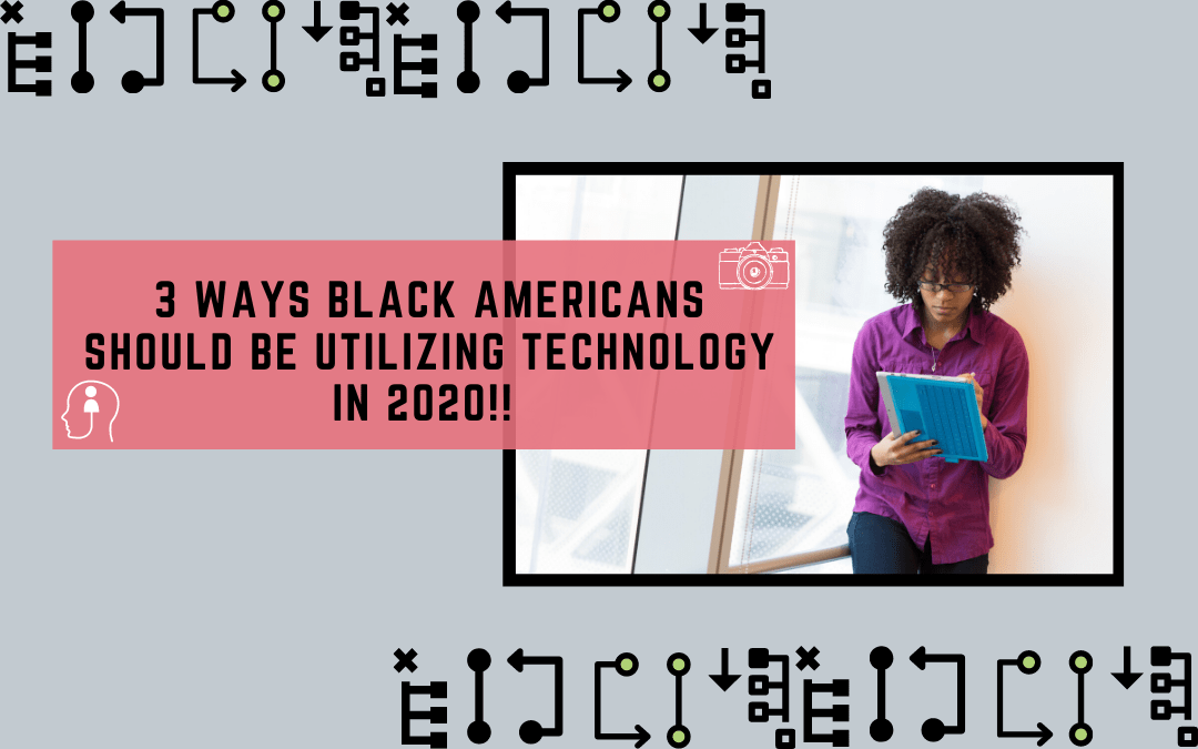 black person holding notepad - text 3 ways black americans should be utilizing technology in 2020