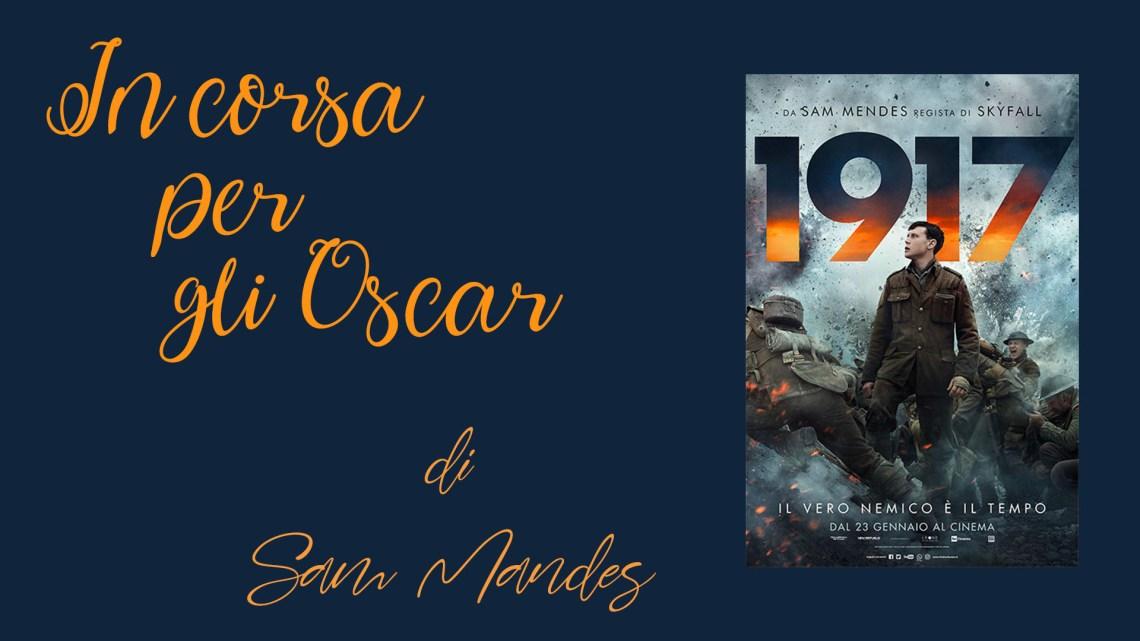 In corsa per gli Oscar: 1917