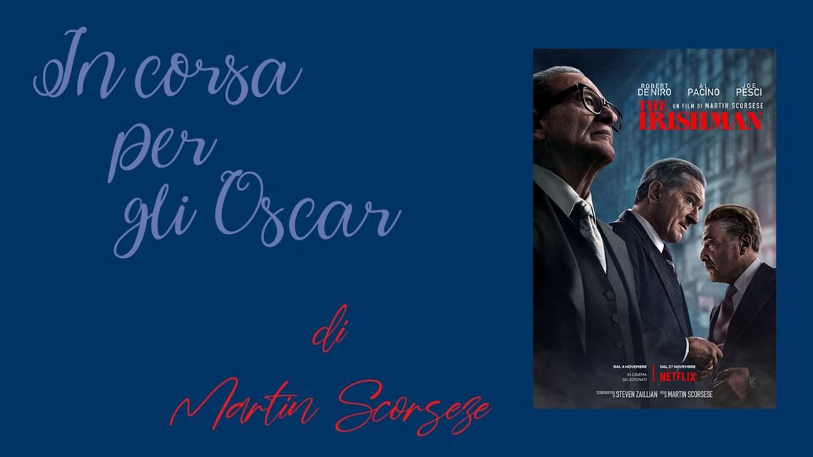 The Irishman di Scorzese: In corsa per gli Oscar