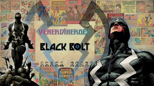 Black Bolt – Re  silente di Attilan