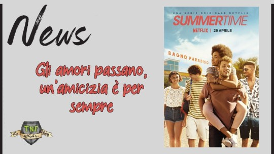Summertime: un'estate indimenticabile!