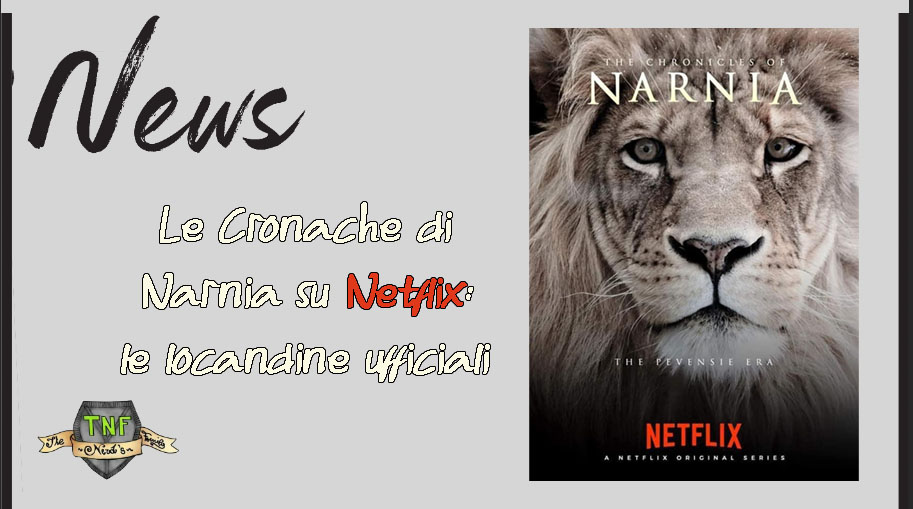 Le Cronache di Narnia – la nuova serie tv di Netflix