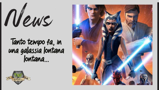 Star Wars: The Clone Wars dodici anni giunti a conclusione