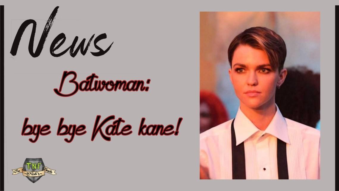 Batwoman: niente recasting, bye bye Kate Kane!