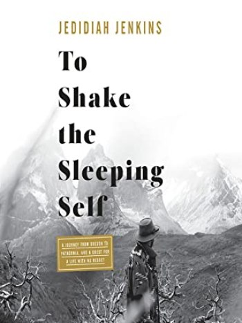 To shake the sleeping self – Jedidiah Jenkins - Letture per l'estate