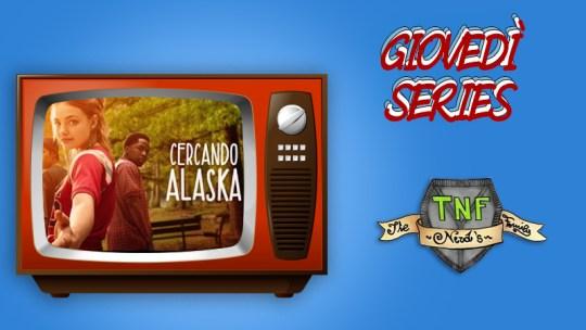Cercando Alaska – la serie tratta dal romanzo di John Green