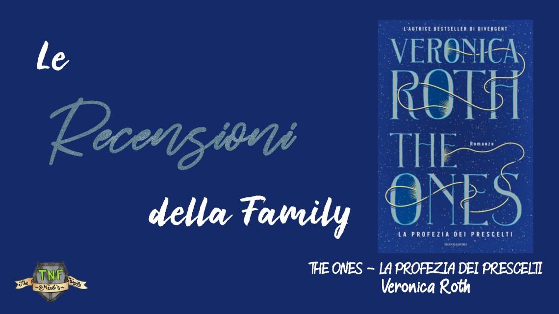 The Ones – La Profezia dei Prescelti: il nuovo adult fantasy di Veronica Roth