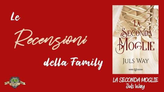 La seconda moglie di Juls Way – La recensione