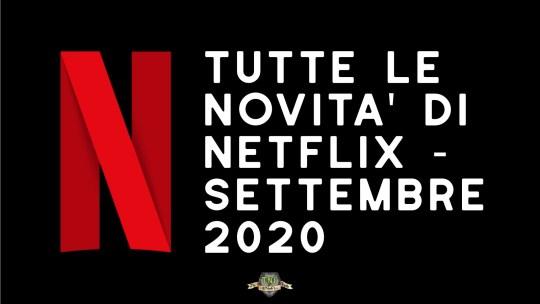 Programmazione Netflix di settembre 2020 – ultime uscite e novità