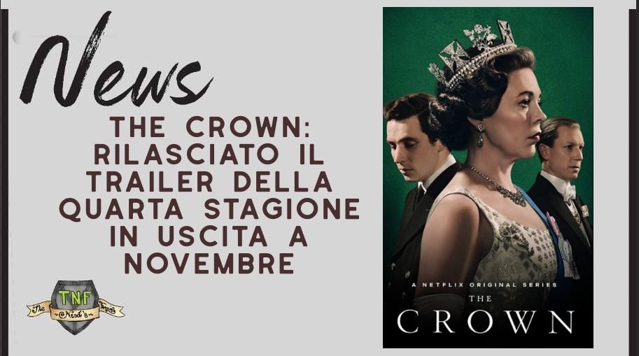 The Crown – la quarta stagione in uscita a novembre su Netflix