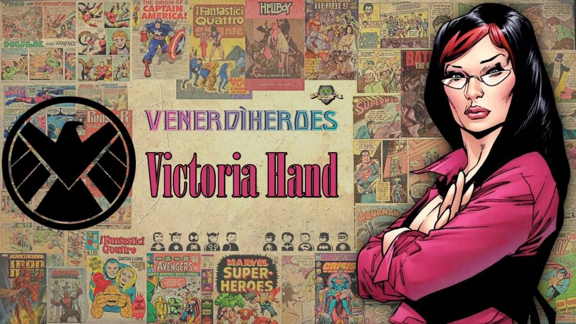VenerdìHeroes: Victoria Hand, una potente donna dello SHIELD