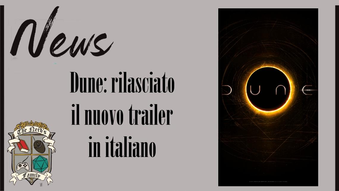 Dune di Denis Villeneuve: rilasciato il nuovo trailer in italiano