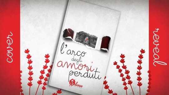 L'arco degli amori perduti di Roberta Chillè – cover reveal