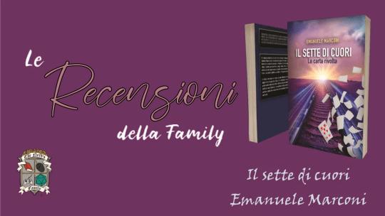 Il sette di cuori – recensione del romanzo di Emanuele Marconi