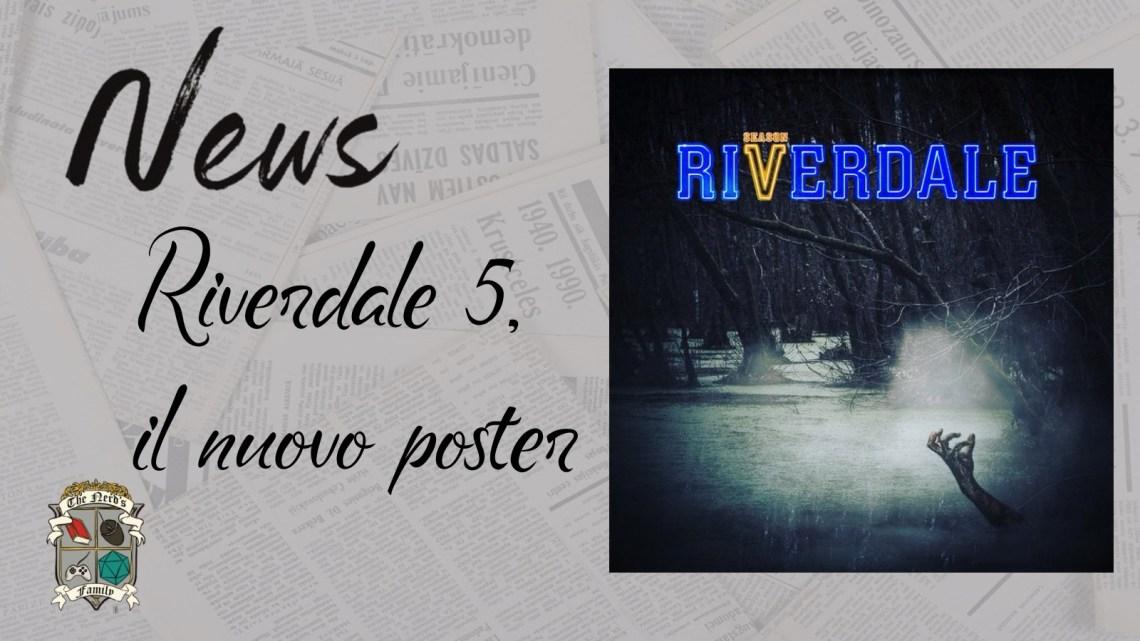 Riverdale 5 – il poster della quinta stagione in arrivo