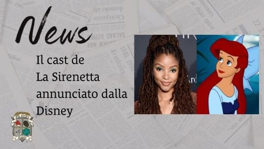 La sirenetta, il live-action: il cast scelto dalla Disney