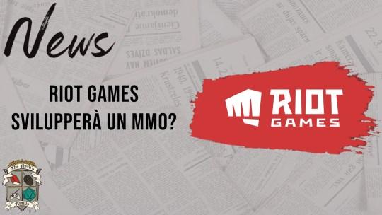Riot Games svilupperà un MMO?