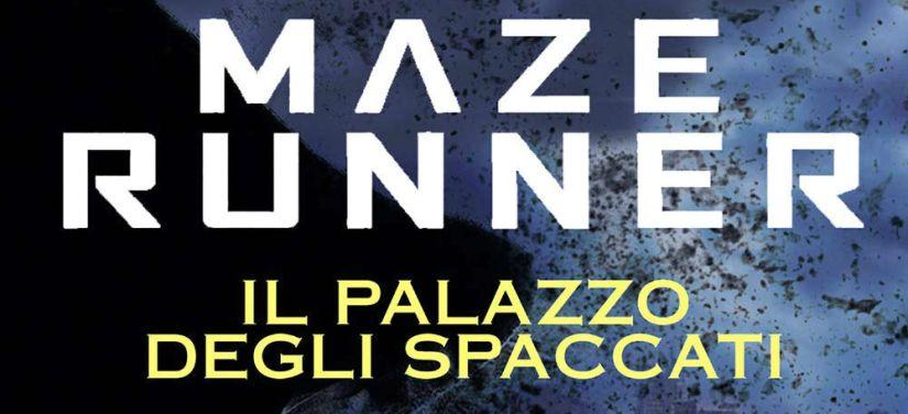 Il palazzo degli spaccati_ Maze Runner