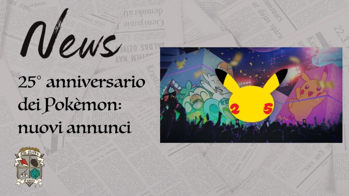 25° anniversario dei Pokèmon: Nuovi annunci