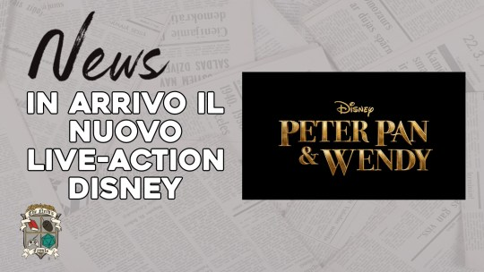 Peter Pan & Wendy – arriva il Live-Action Disney