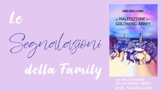 La Maledizione di Goldwing Abbey di Maria Novella Giorli