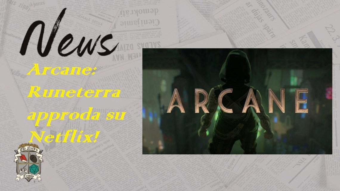Arcane: Runeterra approda su Netflix!