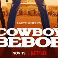 New Poster Revealed for Netflix's 'Cowboy Bebop'