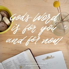 God's Word is for you & for now