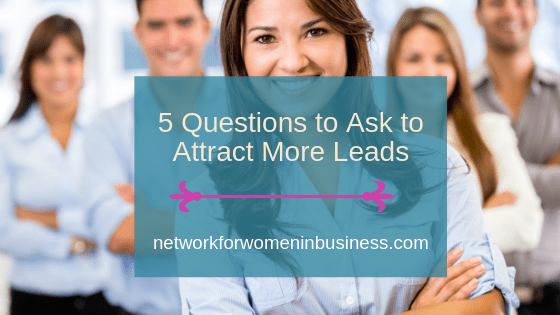 Want to Know How to Attract Leads?