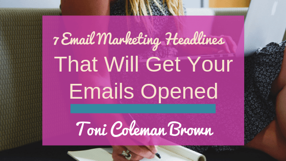 7 of the Best Email Marketing Headlines Guaranteed to Get Your Emails Opened
