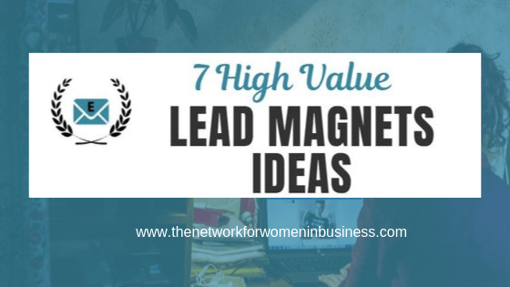 7 High Value Lead Magnet Ideas