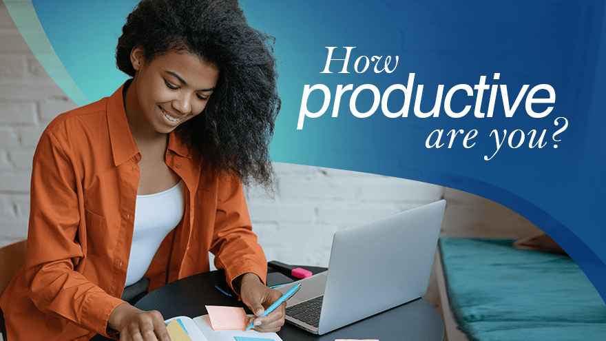 How Productive Are You?