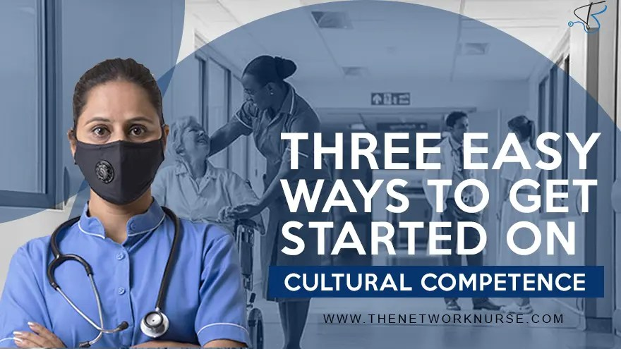 Three Easy Ways to Get Started on Cultural Competence