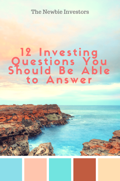 12 Investing Questions You Should Be Able To Answer