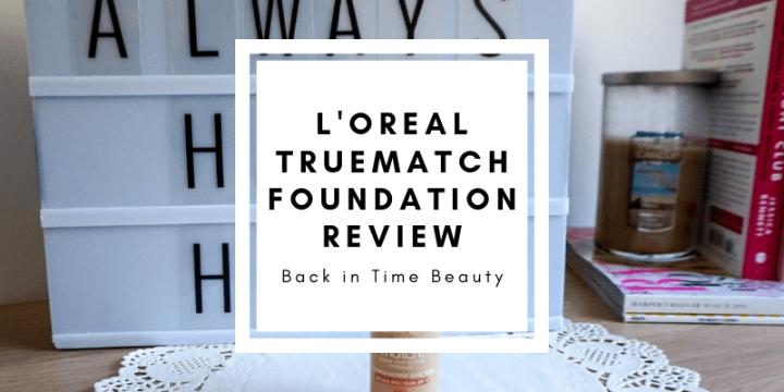 l'oreal truematch foundation