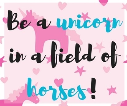 What could be better than a great inspirational quote paired with unicorns? Here are my unicorn quotes to live by!