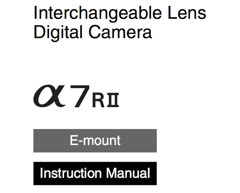 Download Sony A7RII User's Manual « NEW CAMERA