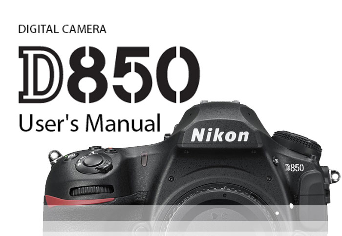 nikon d850 user manual download new camera