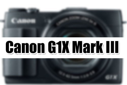 Canon G1X Mark III Full Specification